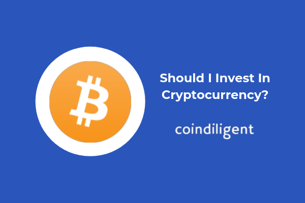 Should I invest in cryptocurrency